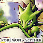 Fury Cutter: Pokemon - Scyther